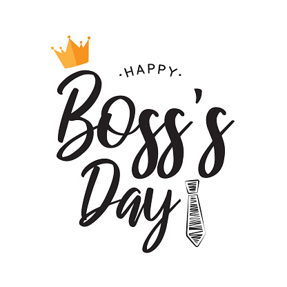 Happy Boss's Day lettering card. Vector
