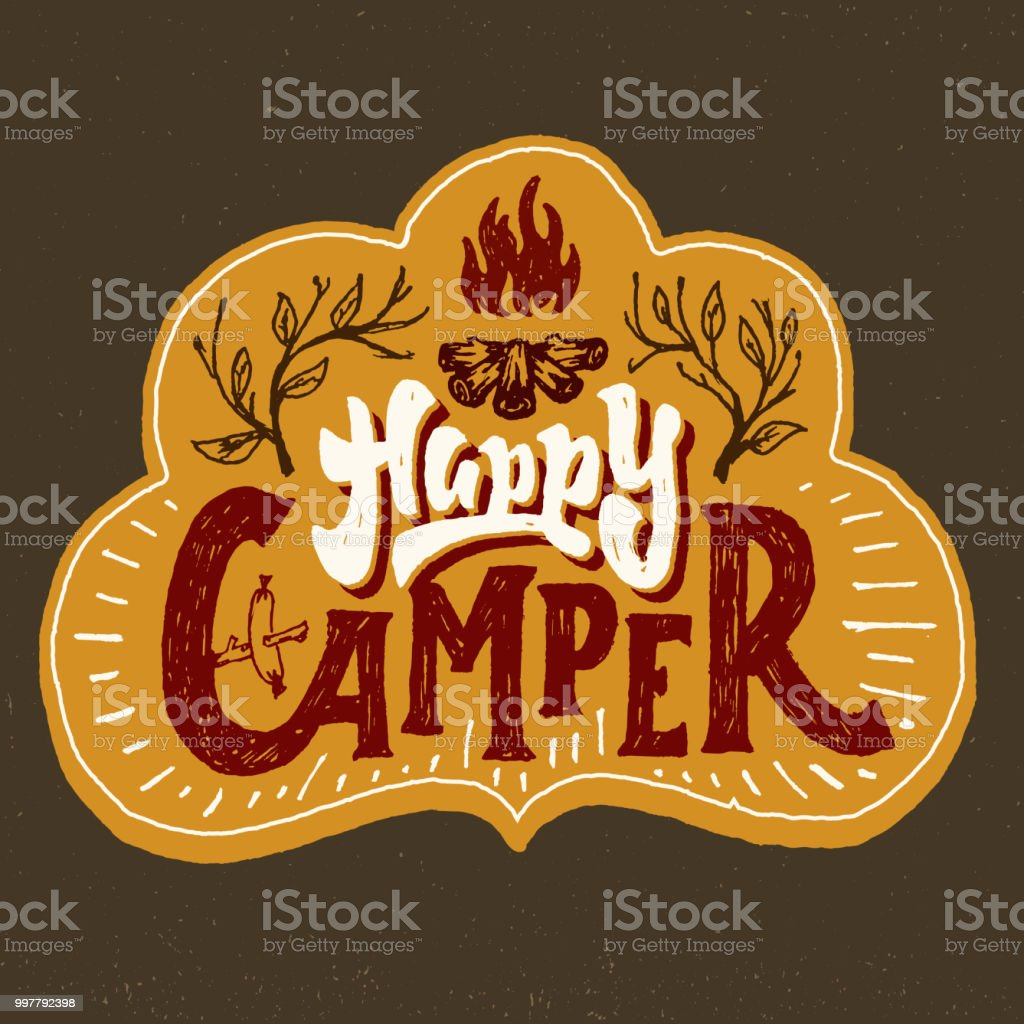 Happy Camper Funny Hand Crafted Lettering Badge Royalty Free