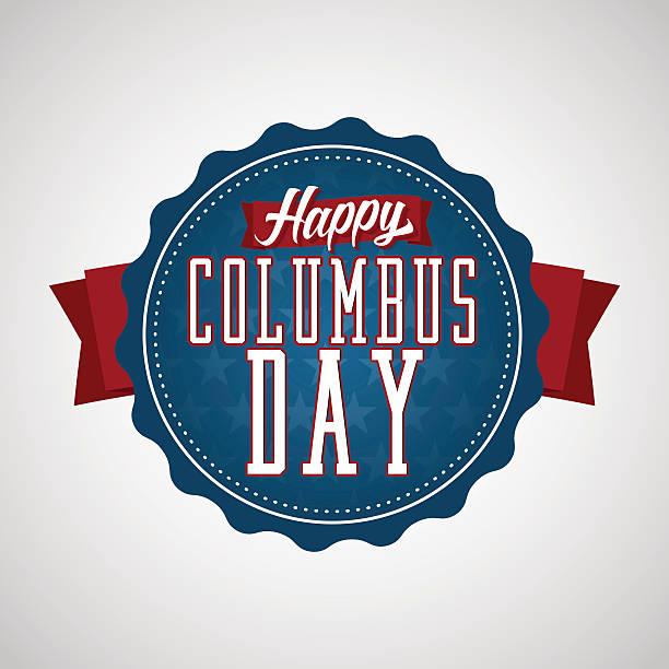 행복함 콜럼버스 일 배지 - columbus day stock illustrations