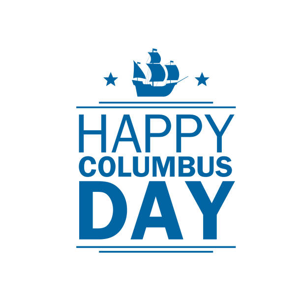 happy columbus day. national holiday of the united states of america. background with lettering. - columbus day stock illustrations