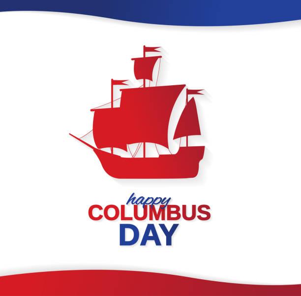 해피 콜럼버스의 날 포스터, 배너 또는 배와 배경. 벡터 일러스트입니다. - columbus day stock illustrations