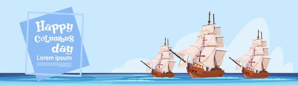 휴일 포스터 인사말 카드에 바다에서 해피 콜럼버스 날 배 - columbus day stock illustrations