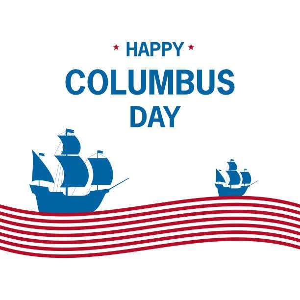 happy columbus day. strips wave lettering.design element for a banner, leaflets,website,label.sailing ship caravel. - columbus day stock illustrations