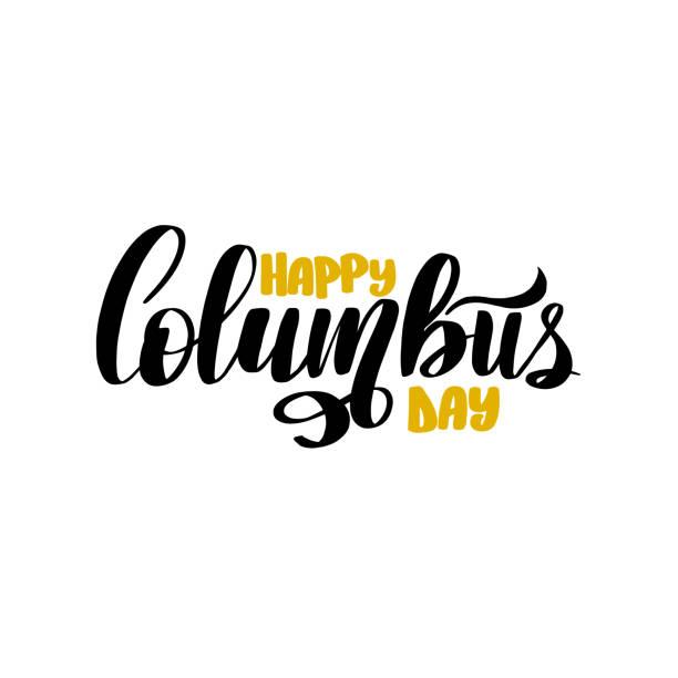 mutlu columbus günü. trend kaligrafi. vektör stok - columbus day stock illustrations
