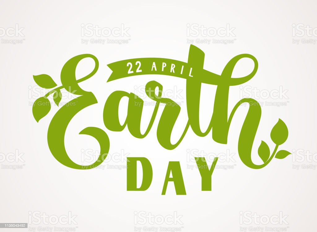 Happy Earth Day. 22 april. Hand lettering greeting text with green leaves silhouette vector art illustration