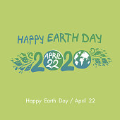 Happy Earth Day. April 22. 2020. Hand draw inscription and green foliage template. Vector illustration.