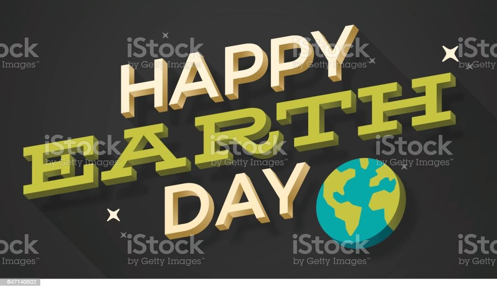 Happy Earth Day Happy earth day greeting message. April stock vector