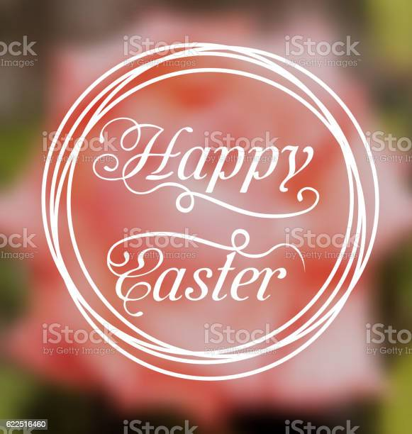 Happy easter calligraphic headline blurred background vector id622516460?b=1&k=6&m=622516460&s=612x612&h=n7mejoulcbr5a6rw8kvfdnzw8uid9smjphlhpwl85pg=