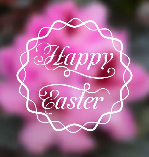 Happy easter calligraphic headline blurred background vector id622516488?b=1&k=6&m=622516488&s=612x612&w=0&h=oseqcghg8 1rx3fsl8q4 ecu r4mfqdbqm3f7ga olg=