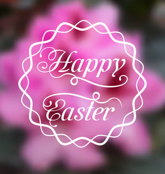 happy easter calligraphic headline, blurred background - vectors stock pictures, royalty-free photos & images