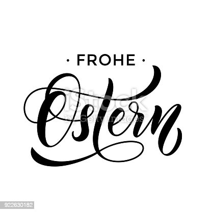 istock Happy Easter German text lettering for Paschal greeting card. Vector springtime holiday Frohe Ostern calligraphy font on white background 922630182