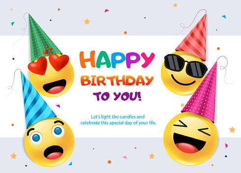 Happy emoticons wishing you Happy Birthday