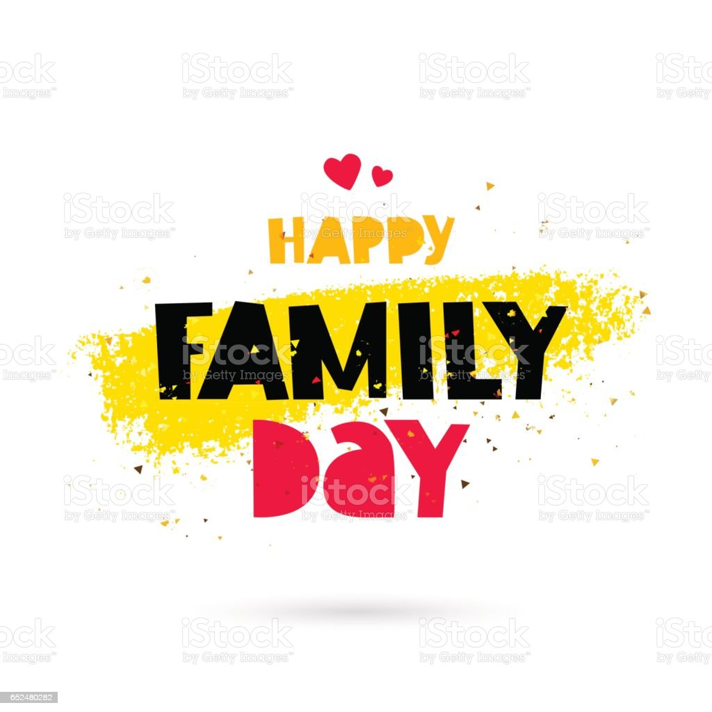 Happy family day. Lettering