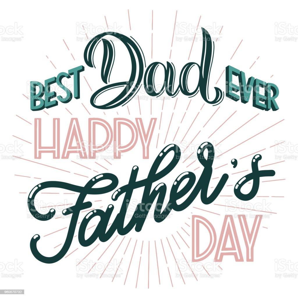cdbf082fcc0c Bonne fête de père lettrage bonne fête de père lettrage – cliparts  vectoriels et plus d