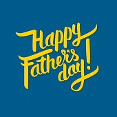 Happy father s day hand-drawn calligraphy yellow on blue backgound. Postcard, greeting card, or invitation print.