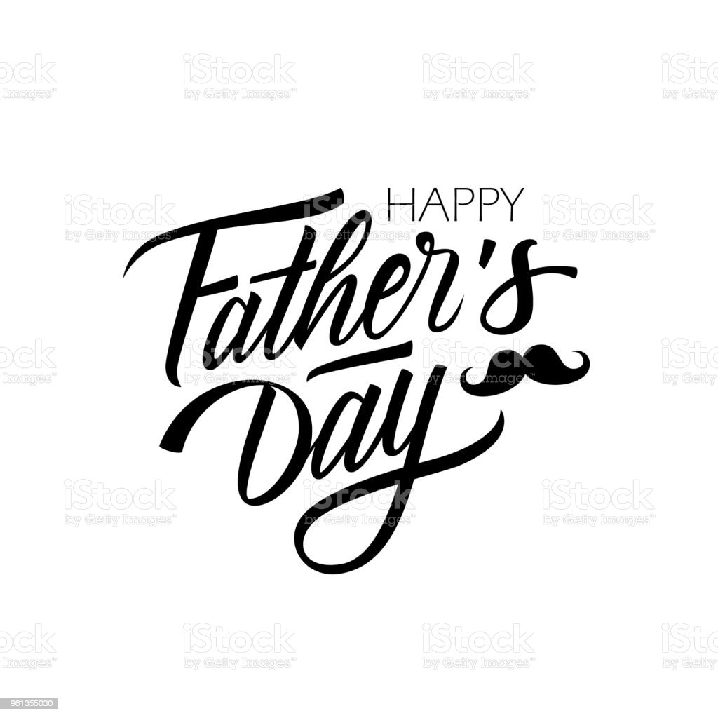 Happy Father's Day calligraphic lettering design celebrate card template. Creative typography for holiday greetings and invitations. vector art illustration
