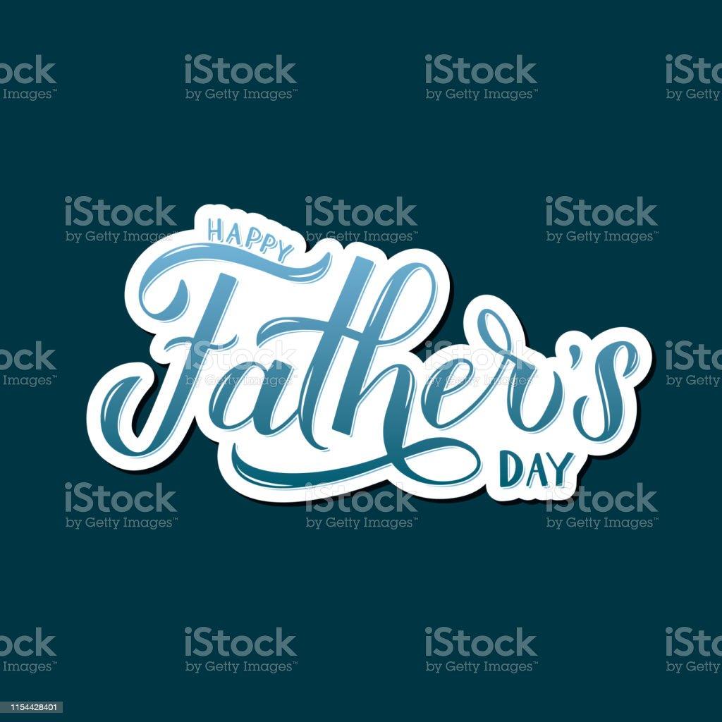 Ilustración De Feliz Fatherâs Día Caligrafía De La Mano En