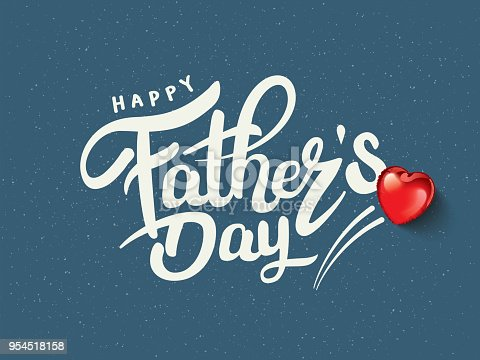 Happy Father's Day Calligraphy greeting card. Vector illustration.