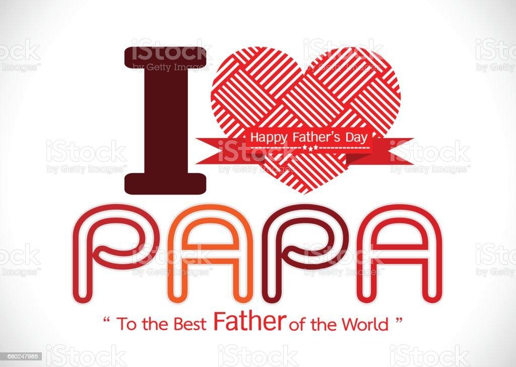 ¡Feliz día de padre tarjeta, amor PAPA o Papá - ilustración de arte vectorial