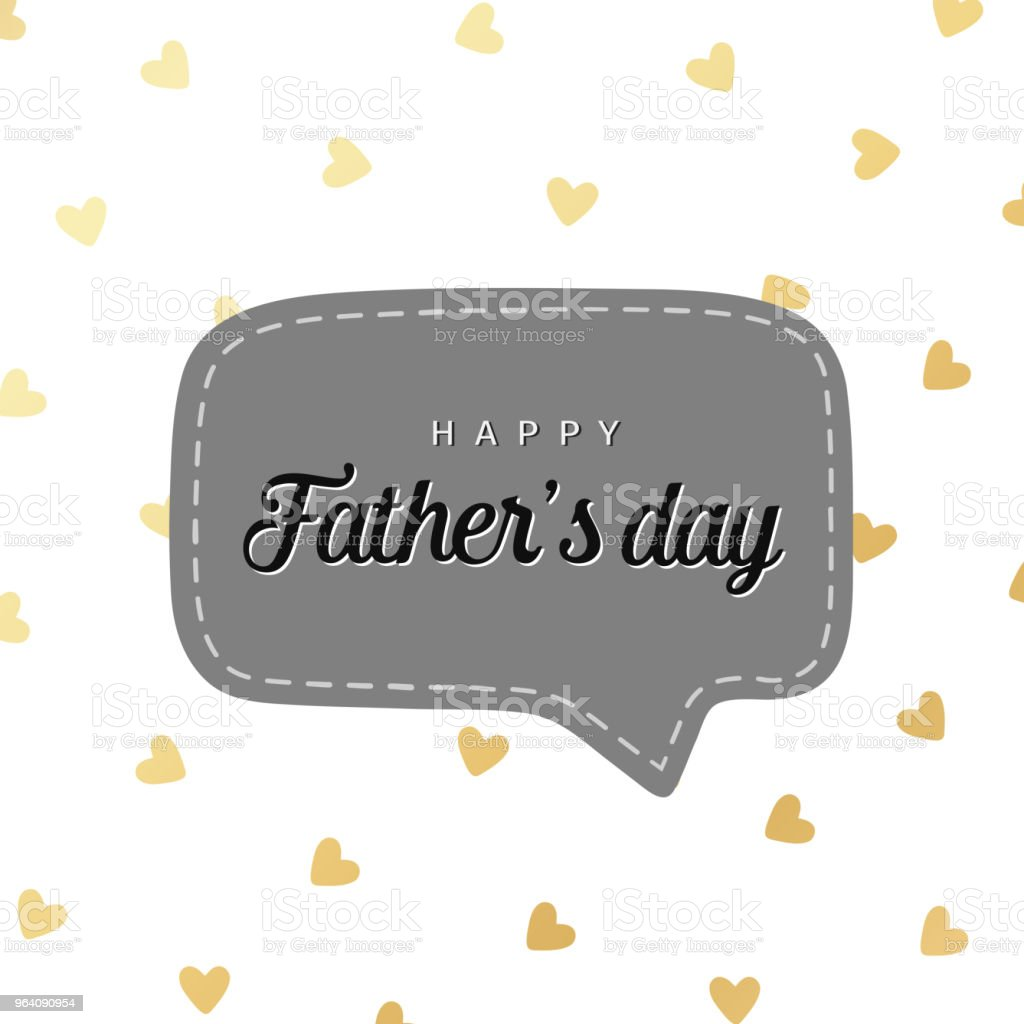 Happy Father's day card, speech bubble with little gold hearts. Vector illustration. - Royalty-free Badge stock vector