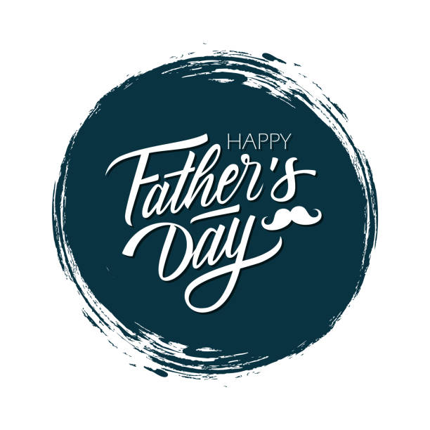 happy father's day celebrate card with handwritten lettering text design on dark circle brush stroke background. - fathers day stock illustrations, clip art, cartoons, & icons