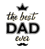 """Happy Father's day funny card design with decorated text """"The best Dad ever"""""""