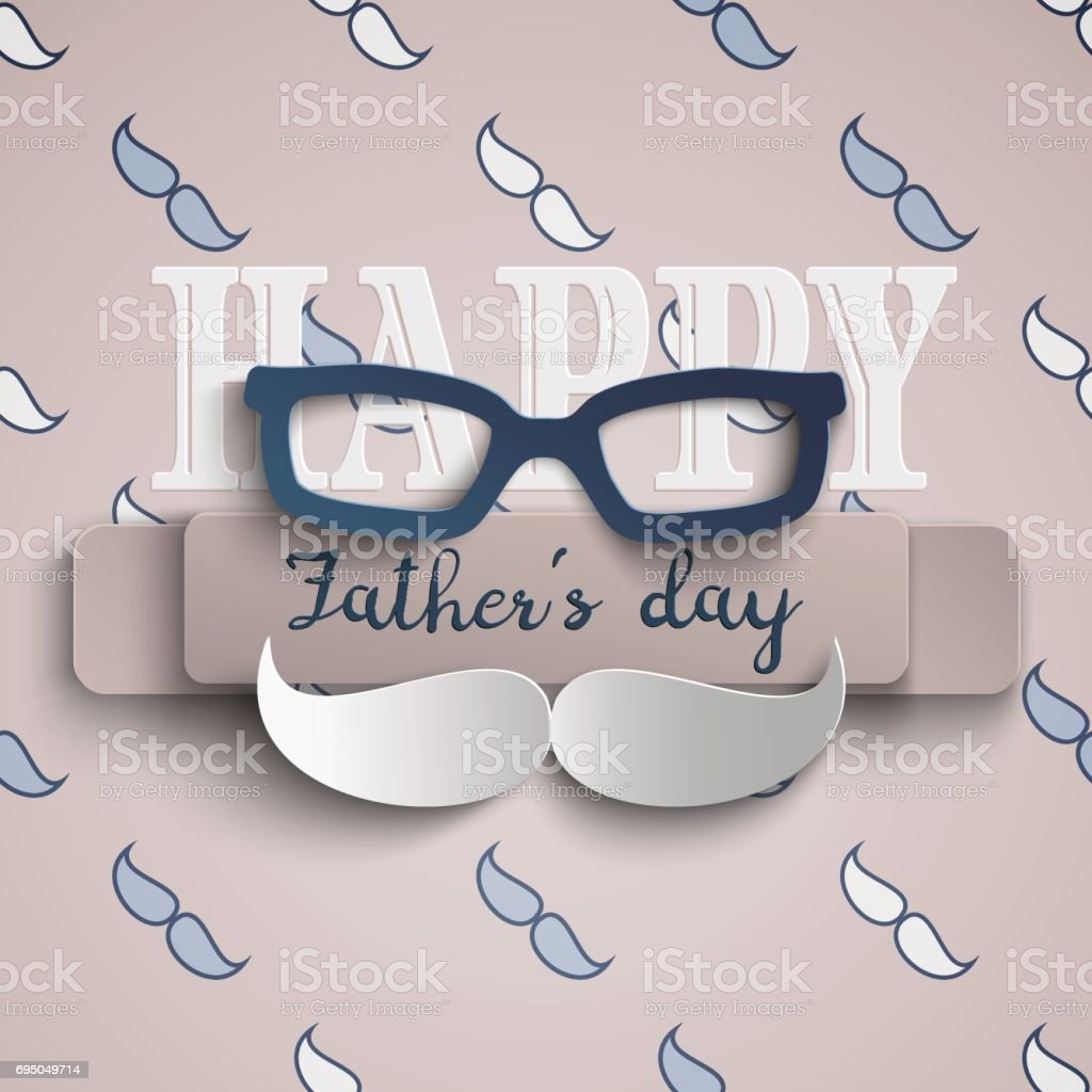 Happy Fathers Day greeting card design for men's event, banner or poster. Beige background with paper cut blue mustache and glasses. Congratulation text on beige ribbon vector art illustration