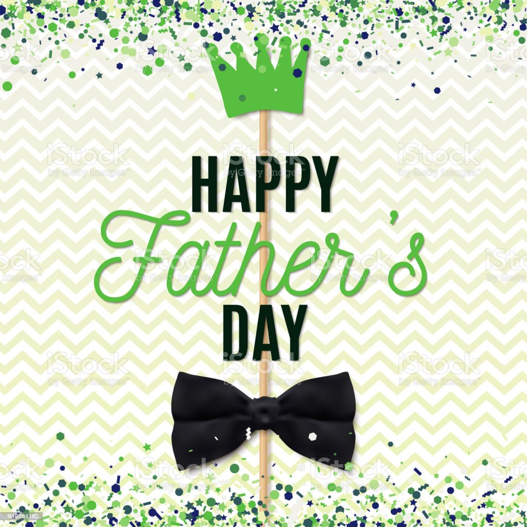 Happy fathers day greeting card with bow and crown on stick vector happy fathers day greeting card with bow and crown on stick vector illustration with green m4hsunfo