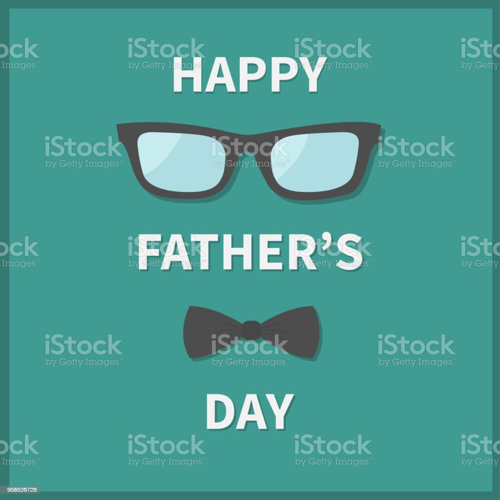 789ee8245c6 Greeting card with neck bow tie and eyeglasses. Hipster big mustache and  sunglasses. Green background. Flat design. - Illustration .
