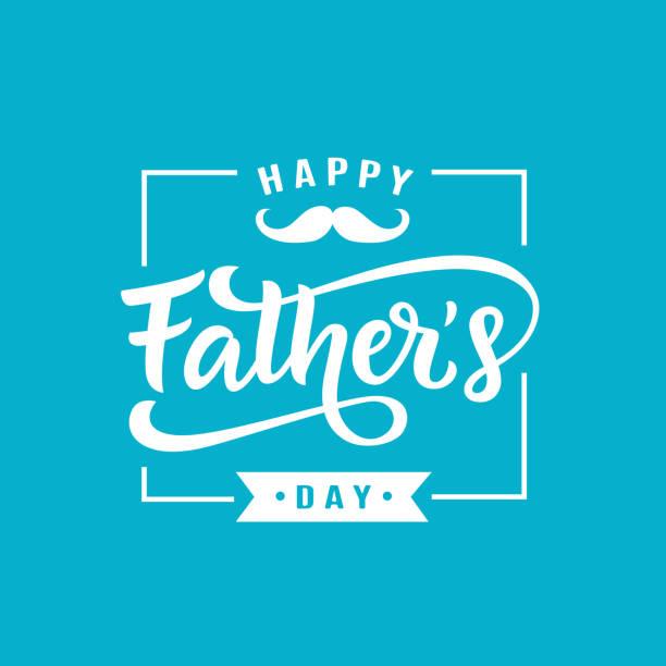 ilustrações, clipart, desenhos animados e ícones de cumprimento feliz do dia dos pais com letras escritas à mão - feliz dia dos pais