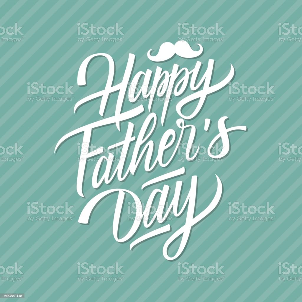 Happy Fathers Day hand drawn lettering greeting card. vector art illustration