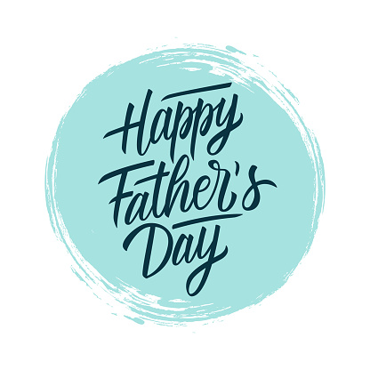 Happy Father's Day handwritten lettering text design on blue circle brush stroke background. Holiday card.