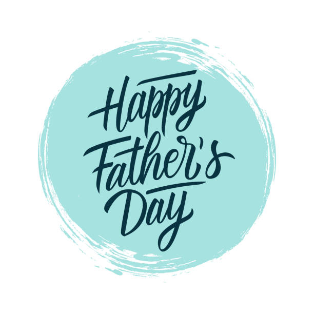 happy father's day handwritten lettering text design on blue circle brush stroke background. holiday card. - fathers day stock illustrations, clip art, cartoons, & icons