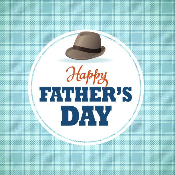 happy father's day hat - fathers day stock illustrations, clip art, cartoons, & icons
