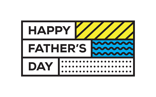 Happy Father's Day. Inspiring Creative Motivation Quote Template. Vector Typography - Illustration
