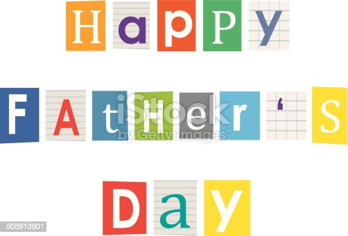 Happy fathers day letters cut out of books and magazines stock happy fathers day letters cut out of books and magazines stock vector art more images of alphabet 505913901 istock spiritdancerdesigns Images
