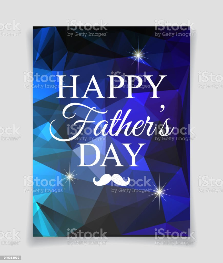 Happy Fathers Day Plakat Auf Blauem Hintergrund Polygonale Alle ...