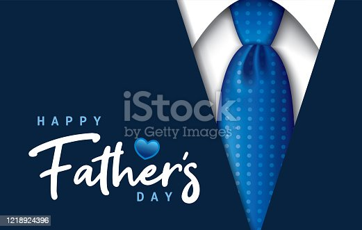 istock Happy Father's Day 1218924396
