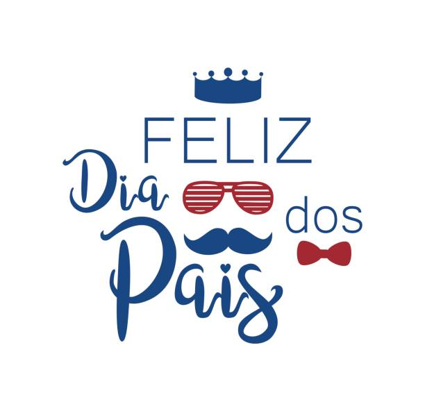 feliz dia dos pais - fathers day stock illustrations, clip art, cartoons, & icons
