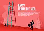Illustration of Happy superstition, Friday with a businessman walking passed under the ladder and black cat behind