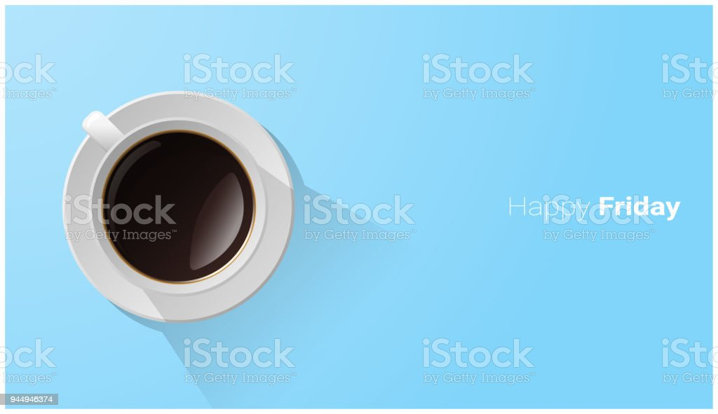 Happy Friday with top view of a cup of coffee on blue background , vector , illustration royalty-free happy friday with top view of a cup of coffee on blue background vector illustration stock illustration - download image now
