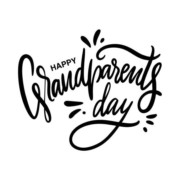 illustrazioni stock, clip art, cartoni animati e icone di tendenza di happy grandparents day. hand drawn vector lettering. isolated on white background. - grandparents