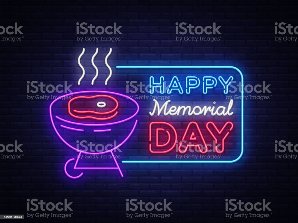 Happy greeting card for Memorial Day neon sign. Happy day of memory - barbecue grill BBQ banner in neon style, celebration of the holidays. Vector illustration vector art illustration