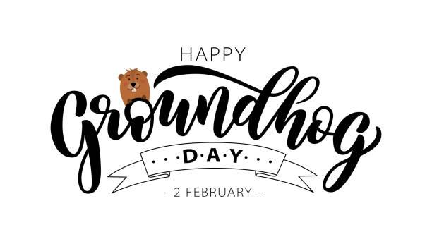 ilustraciones, imágenes clip art, dibujos animados e iconos de stock de feliz día de la marmota. texto de letras dibujado a mano con marmota linda. 2 de febrero. ilustración vectorial. - groundhog day