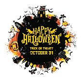 Halloween vector round card. Grunge design elements with texture stains Happy Halloween lettering, flying ghosts, bats, haunted house, Jack o Lantern, pumpkin with smiling face, tombstones, werewolf