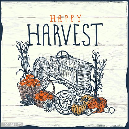 Vector illustration of a Thanksgiving Tractor with crop harvest greeting design. Includes, corn stalks, bushel baskets, pumpkins and all things fall harvest.