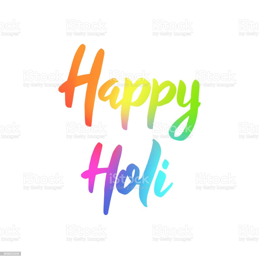 Happy Holi Colorful Hand Drawn Lettering Phrase On White