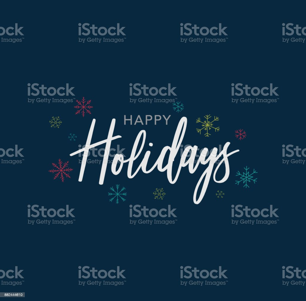 Happy Holidays Calligraphy Vector Text With Hand Drawn Snowflakes Over Dark Blue Background vector art illustration