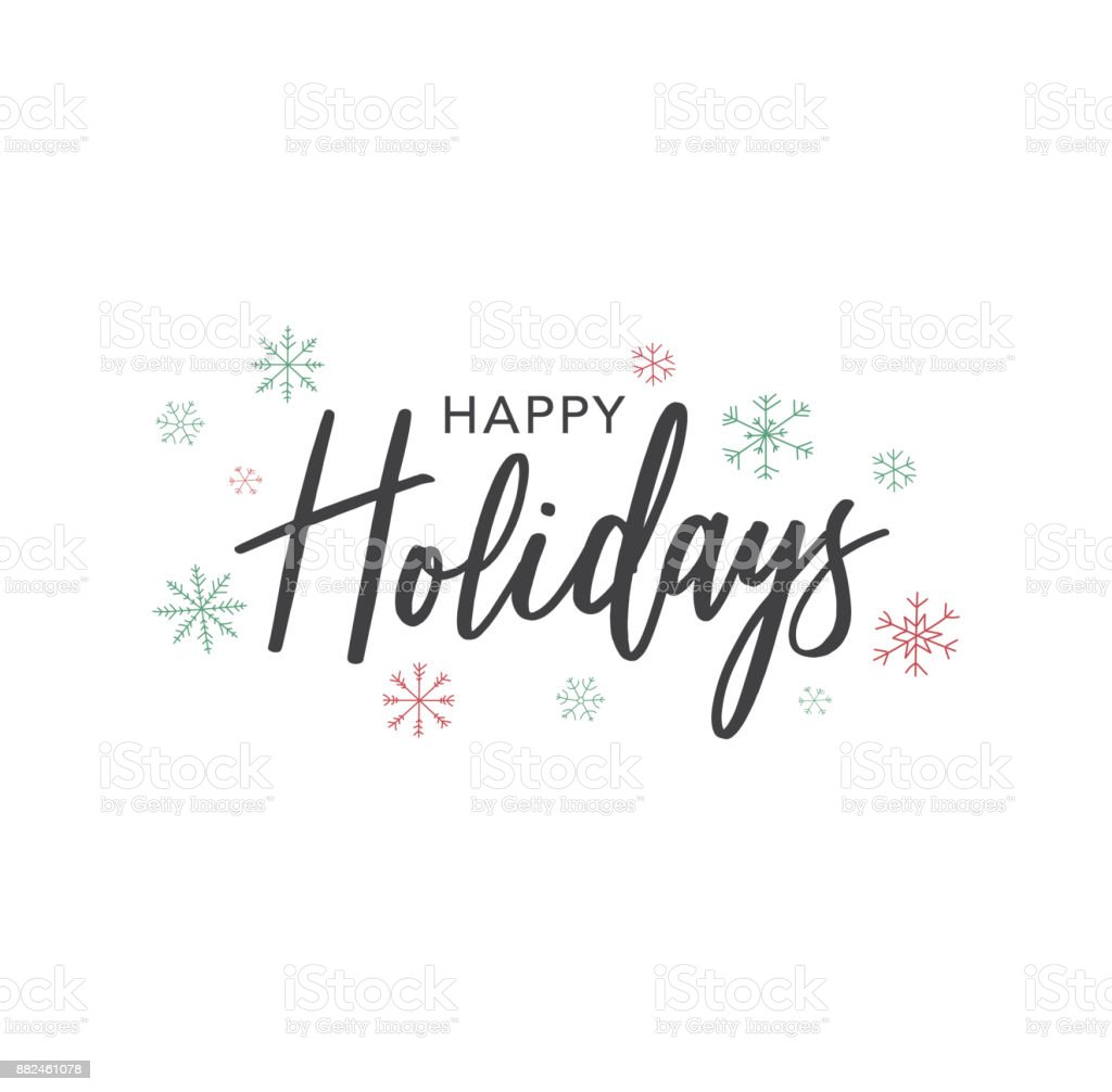 Happy Holidays Calligraphy Vector Text With Hand Drawn Snowflakes Over White vector art illustration
