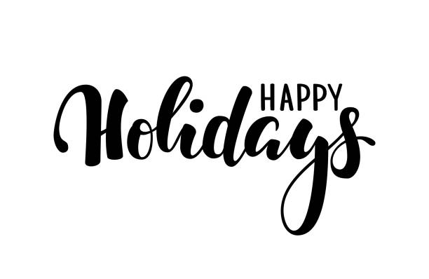happy holidays. hand drawn creative calligraphy, brush pen lettering. design holiday greeting cards and invitations of merry christmas and happy new year, banner, poster, seasonal holiday - happy holidays stock illustrations, clip art, cartoons, & icons